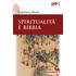 Spiritualità e Bibbia - Gianfranco Ravasi