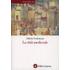 La città medievale - Alberto Grohmann