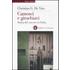Camosci e girachiavi. Storia del carcere in Italia 1943-2007 - Christian G. De Vito