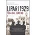 Lipari 1929. Fuga dal confino