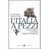L' Italia a pezzi. Cosa unisce Catania e Reggio Emilia? - Antonio Roccuzzo