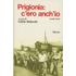 Prigionia: c'ero anch'io. Vol. 3 - Giulio Bedeschi