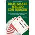 Dichiarate meglio con Bergen. Vol. 2: Le dichiarazioni competitive, di fit e altre ancora. - Marty Bergen