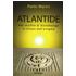 Atlantide. Nel cerchio di Stonehenge la chiave dell'enigma - Paolo Marini