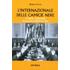 L' internazionale delle camicie nere. I CAUR 1933-1939 - Marco Cuzzi