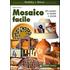 Mosaico facile. Ediz. illustrata - Federica Casanova
