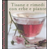 Tisane e rimedi con erbe e piante - Marie-France Michalon