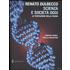 Scienza e società oggi. La tentazione della paura - Renato Dulbecco