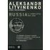 Russia. Il complotto del KGB - Aleksandr Litvinenko;Jurij Felstinskij