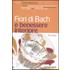 Fiori di Bach e benessere interiore - Bruno Brigo