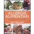 Allergie alimentari. 100 ricette senza uova, senza latticini, senza glutine, senza frutta a guscio - Alice Sherwood