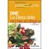 DNE. La dieta della nicchia ecologica - Lorenzo Bracco