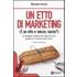 Un etto di marketing. (È un etto e mezzo, lascio?) - Massimo Carraro