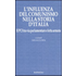 L' influenza del comunismo nella storia d'Italia. Il PCI tra via parlamentare e lotta armata. Atti del Convegno organizzato dalla Fondazione Magna Carta...
