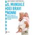 Il manuale dei bravi nonni - Jane Fearnley-Whittingstall