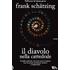 Il diavolo nella cattedrale - Frank Schätzing