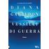 Vessilli di guerra - Diana Gabaldon