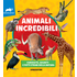 Animali incredibili. Curiosità, segreti e fatti strani della natura