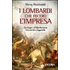 I lombardi che fecero l'impresa. La Lega e il Barbarossa tra storia e leggenda