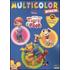 I miei amici Tigro e Pooh. Multicolor special. Ediz. illustrata