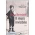 Il muro invisibile - Harry Bernstein