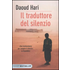 Il traduttore del silenzio - Daoud Hari