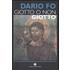 Giotto o non Giotto - Dario Fo
