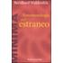 Fenomenologia dell'estraneo - Bernhard Waldenfels
