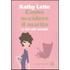Come uccidere il marito (e altri utili consigli) - Kathy Lette