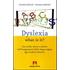 Dyslexia what is it? Uno studio teorico e pratico sull'insegnamente della lingua inglese agli studenti dislessici - Claudia Gabrieli;Rossana Gabrieli