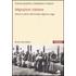 Migrazioni italiane. Storia e storie dell'Ancien régime a oggi - Patrizia Audenino;Maddalena Tirabassi