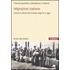 Migrazioni italiane. Storia e storie dell'Ancien régime a oggi