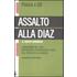 Assalto alla Diaz. L'irruzione ricostruita attraverso le voci del processo di Genova - Simona Mammano