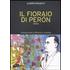 Il fioraio di Peron - Alberto Prunetti