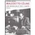 Maledetto Céline. Un manuale del caos - Stefano Lanuzza