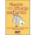 Nuove storie naturali. Come sviluppare una relazione felice con i nostri animali - Alessandro Paronuzzi