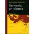 Germania. Un viaggio - Wolfgang Büscher
