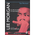 Lee Morgan. La vita, la musica e il suo tempo - Tom Perchard