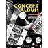 Concept album. I dischi a tema da Sgt. Pepper's al nuovo millennio - Daniele Follero