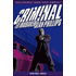 Criminal. Vol. 2: Senza legge-Lawless. - Ed Brubaker;Sean Phillips