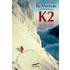 K2. La montagna più pericolosa della Terra - Ed Viesturs;David Roberts