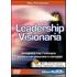 Leadership visionaria. Insegnare con l'esempio e guidare con pass... - Max Formisano