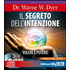 Il segreto dell'intenzione. Volere è potere! Con 3 CD Audio - Wayne W. Dyer