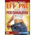EFT & PNL insieme per dimagrire. Con DVD - Andrea Fredi;Debora Conti