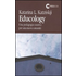 Educology. Una pedagogia curativa per una nuova umanità - Katarina L. Katziskji
