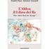 L' Alden. Il libro dei re. «Das Alden Buch der Könige»