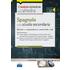 CC 4/50 Spagnolo nella scuola secondaria. Manuale per la preparazione alle prove scritte e orali. Classi di concorso: A25, A445, A24, A446. Con espansione online