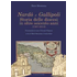 Nardò e Gallipoli. Storia delle diocesi in oltre seicento anni (1387-2013) - Mario Mennonna