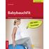 BabybauchFit. Mit Sport un Elan durch die Schwangerschaft - Lara Pizzetti