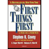 First things first. Le prime cose al primo posto - Stephen R. Covey